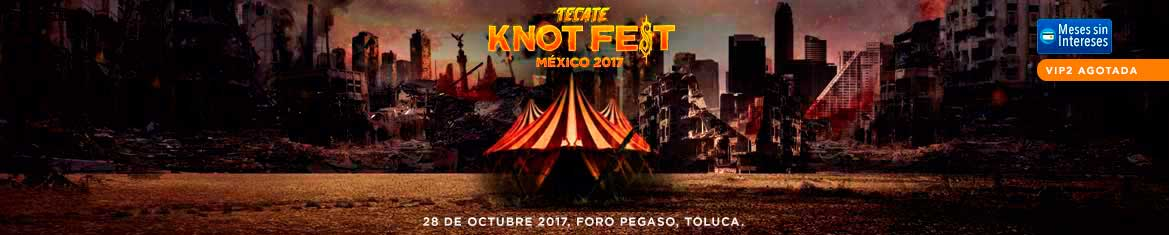 TECATE KNOTFEST MEXICO 2017